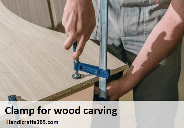 Clamp for wood carving