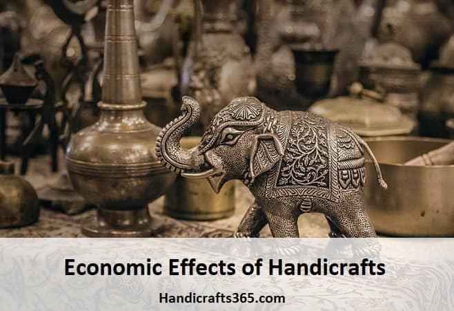 Economic Effects of Handicrafts