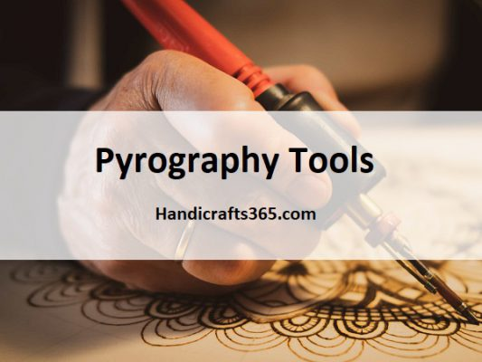 Pyrography Tools (wood burning tools)