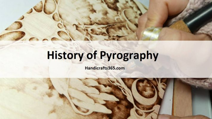 History of Pyrography